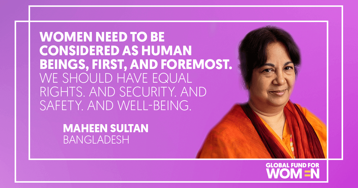 It sounds so basic but we have to keep saying it—women need to be considered as human beings, first, and foremost. We should have equal rights. And security. And safety. And well-being.