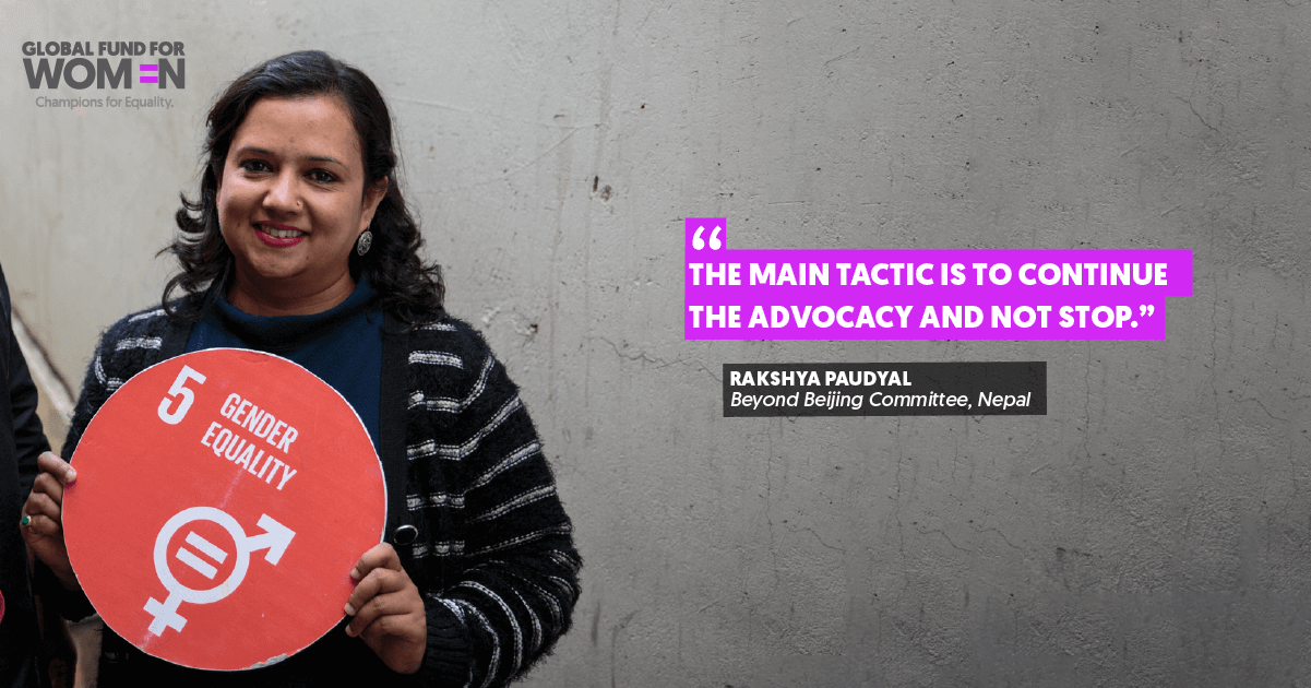 """""""The main tactic is to continue the advocacy and not stop."""" – Rakshya Paudyal, Beyond Beijing Committee, Nepal"""