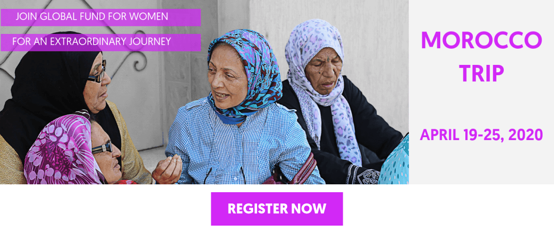 Join Global Fund for Women for an extrodinary journey. Morocco Trip. April 19 - 25, 2020